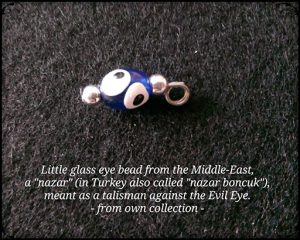 Little glass eye bead from Turkey. Used against the 'Evil Eye'