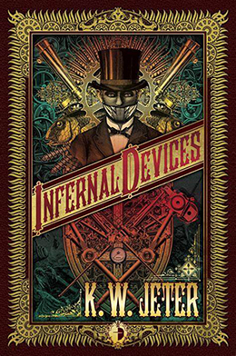 Infernal Devices by K. W. Jeter